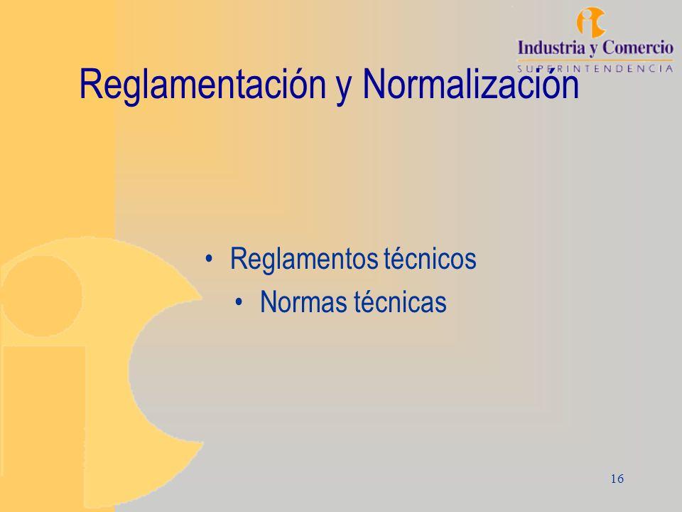 Reglamentación y Normalización