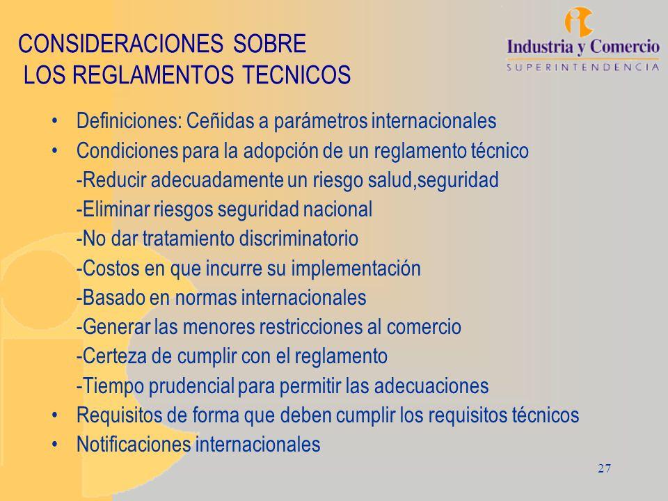 CONSIDERACIONES SOBRE LOS REGLAMENTOS TECNICOS