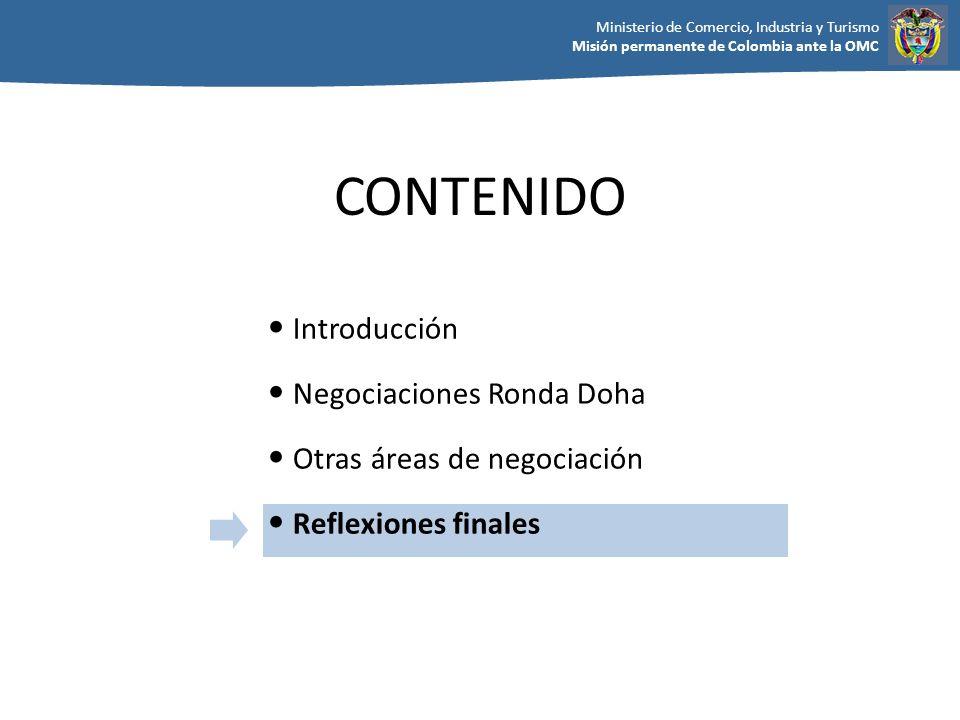 CONTENIDO Introducción Negociaciones Ronda Doha