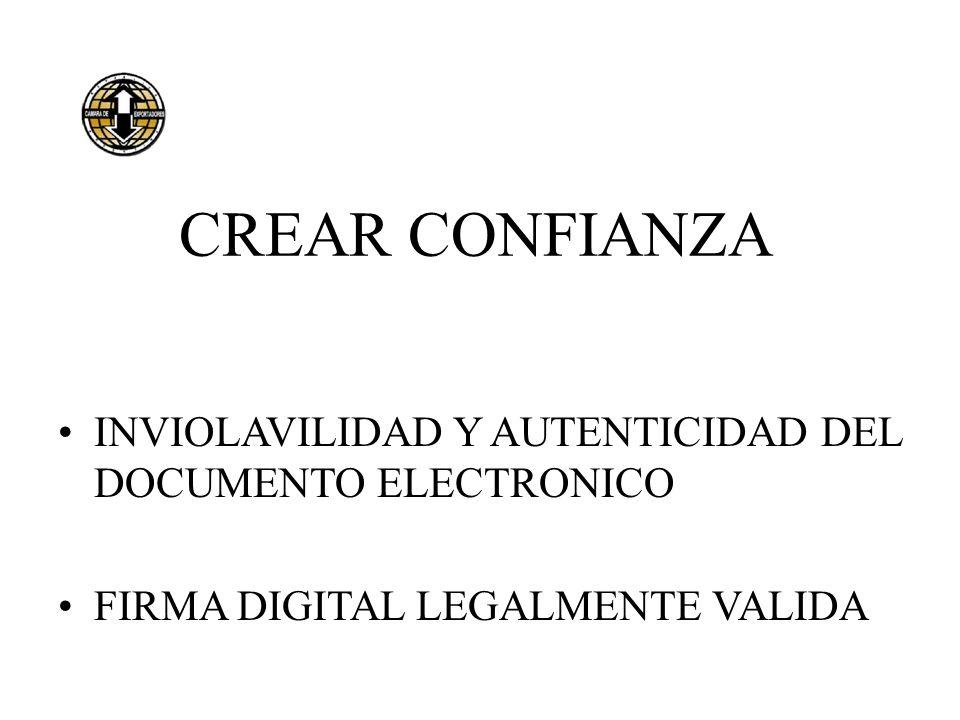 CREAR CONFIANZA INVIOLAVILIDAD Y AUTENTICIDAD DEL DOCUMENTO ELECTRONICO.