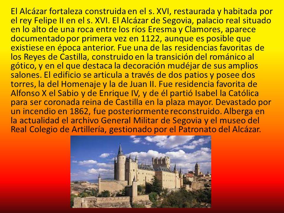 El Alcázar fortaleza construida en el s