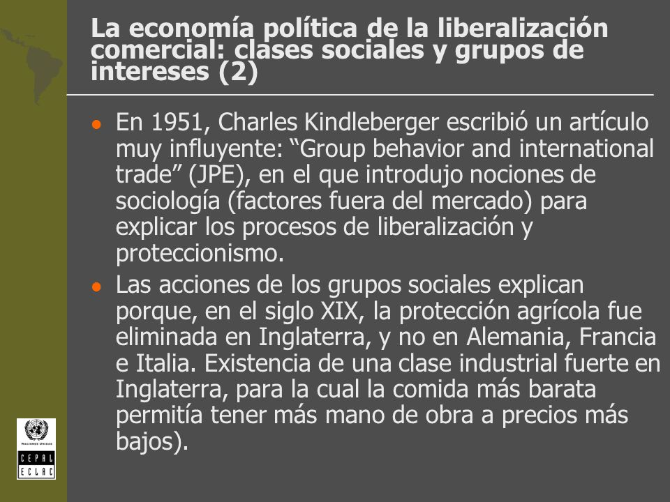La economía política de la liberalización comercial: clases sociales y grupos de intereses (2)