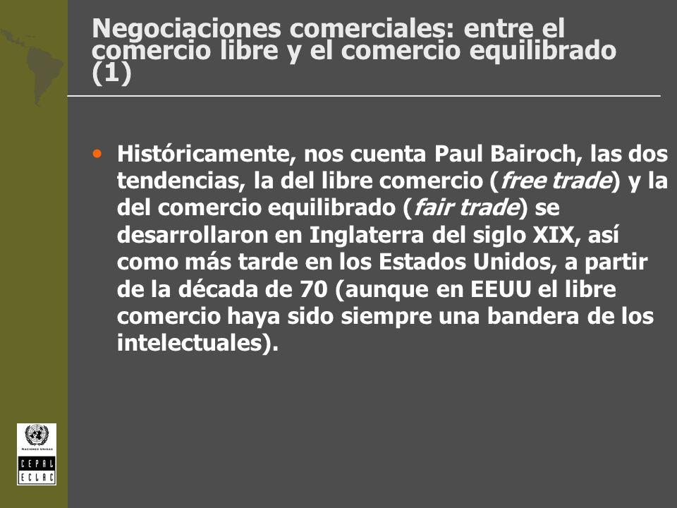 Negociaciones comerciales: entre el comercio libre y el comercio equilibrado (1)