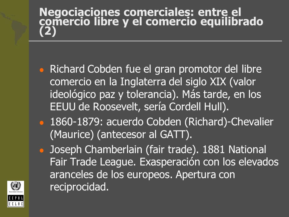 Negociaciones comerciales: entre el comercio libre y el comercio equilibrado (2)