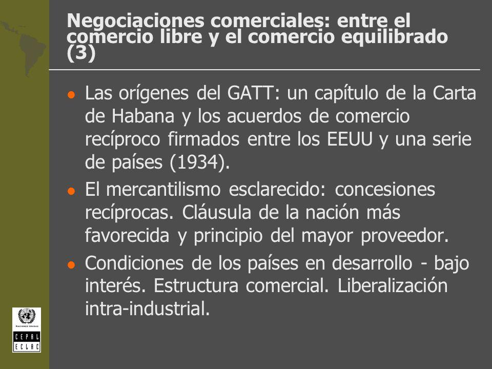 Negociaciones comerciales: entre el comercio libre y el comercio equilibrado (3)