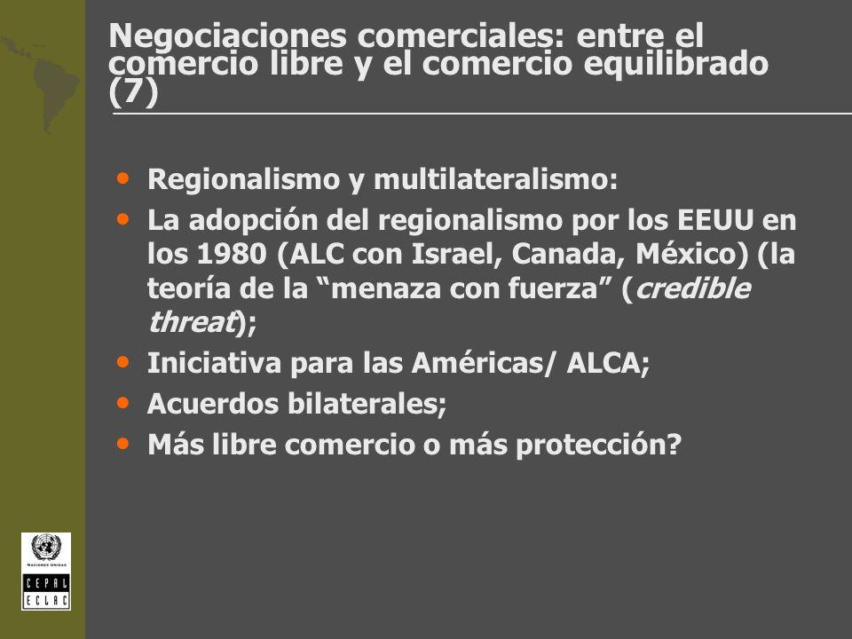 Negociaciones comerciales: entre el comercio libre y el comercio equilibrado (7)