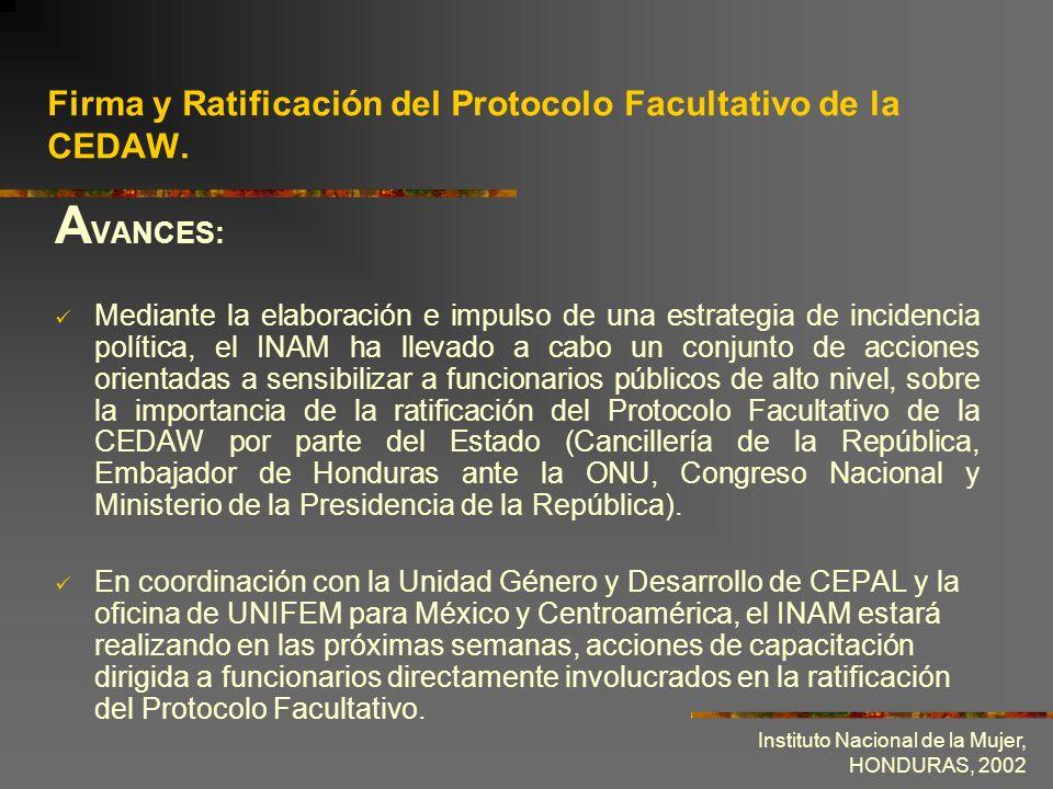 Firma y Ratificación del Protocolo Facultativo de la CEDAW.