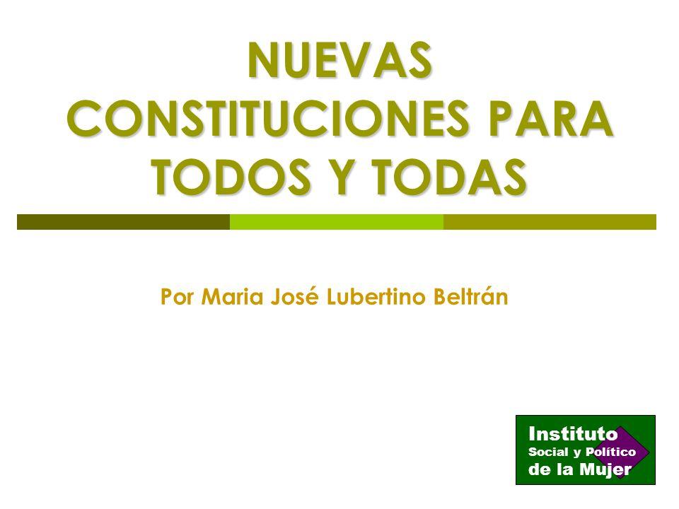 NUEVAS CONSTITUCIONES PARA TODOS Y TODAS
