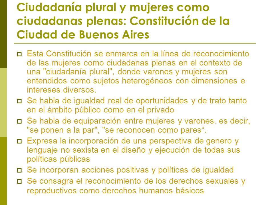 Ciudadanía plural y mujeres como ciudadanas plenas: Constitución de la Ciudad de Buenos Aires