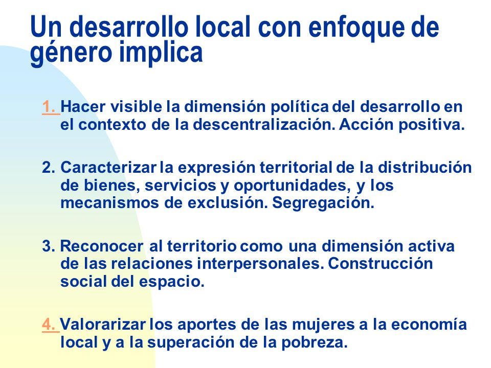 Un desarrollo local con enfoque de género implica