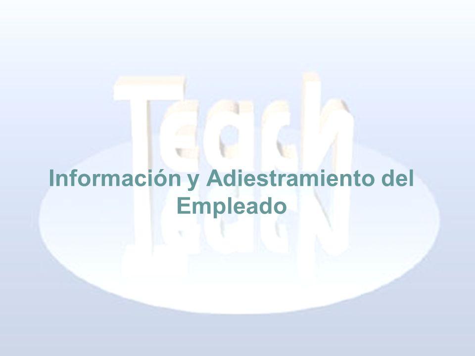 Información y Adiestramiento del Empleado