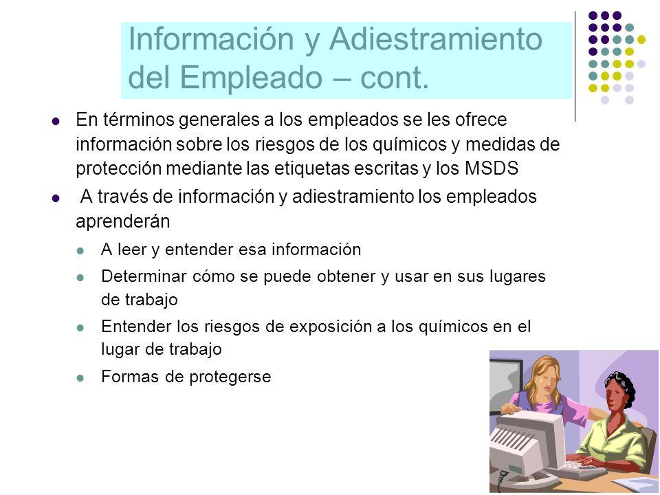 Información y Adiestramiento del Empleado – cont.