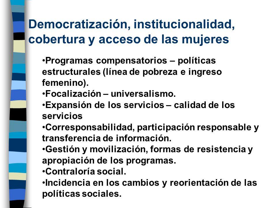 Democratización, institucionalidad, cobertura y acceso de las mujeres