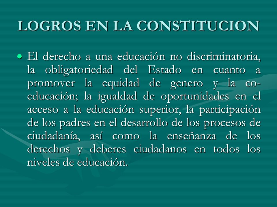 LOGROS EN LA CONSTITUCION