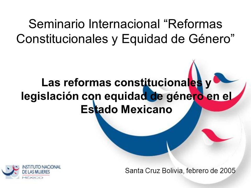 Seminario Internacional Reformas Constitucionales y Equidad de Género