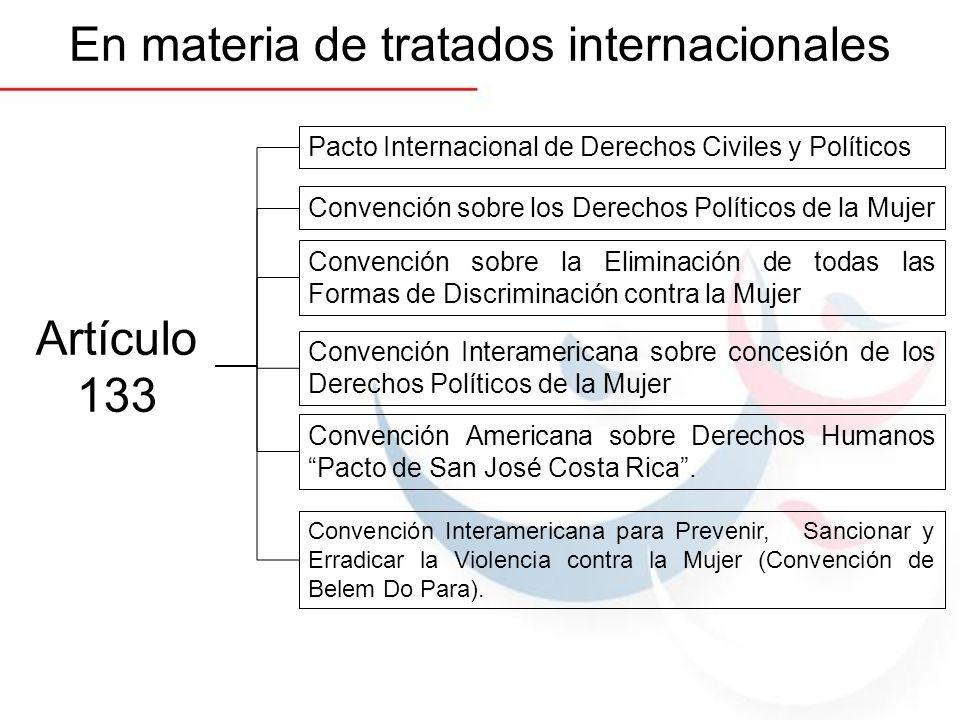En materia de tratados internacionales