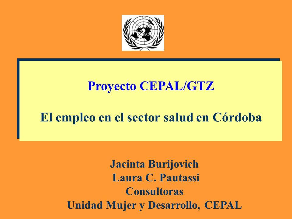 Proyecto CEPAL/GTZ El empleo en el sector salud en Córdoba