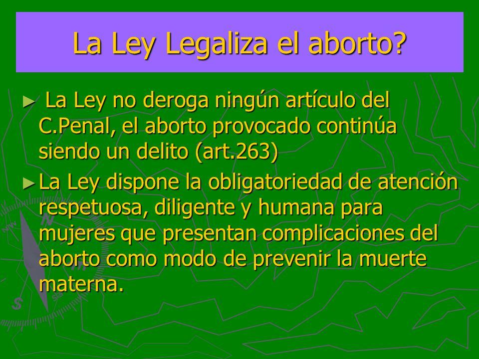 La Ley Legaliza el aborto