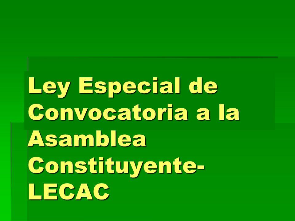 Ley Especial de Convocatoria a la Asamblea Constituyente- LECAC