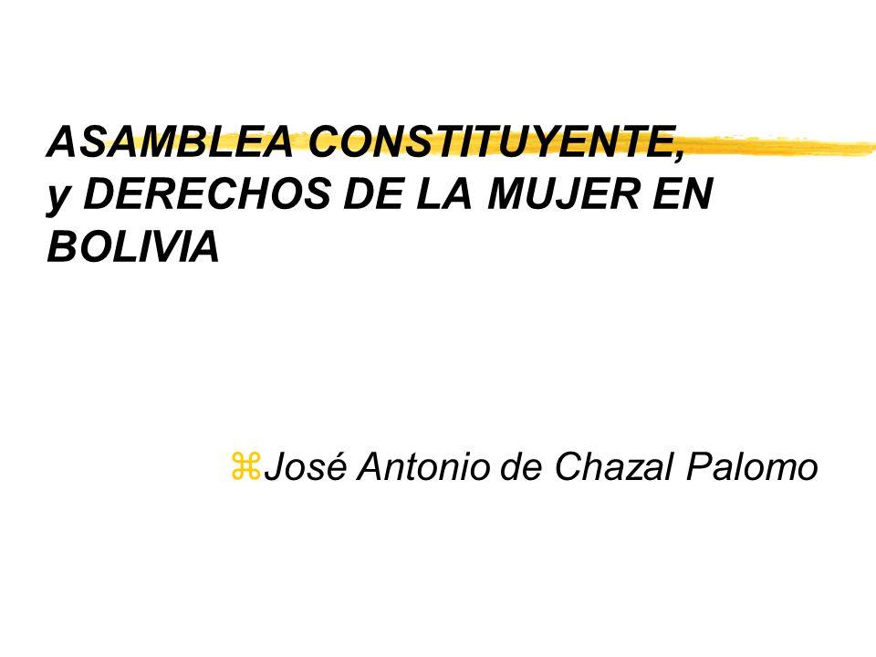 ASAMBLEA CONSTITUYENTE, y DERECHOS DE LA MUJER EN BOLIVIA