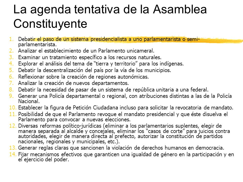 La agenda tentativa de la Asamblea Constituyente