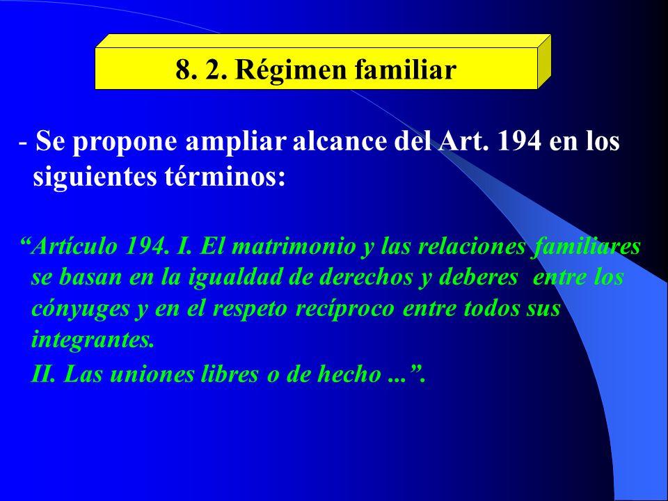 Se propone ampliar alcance del Art. 194 en los siguientes términos: