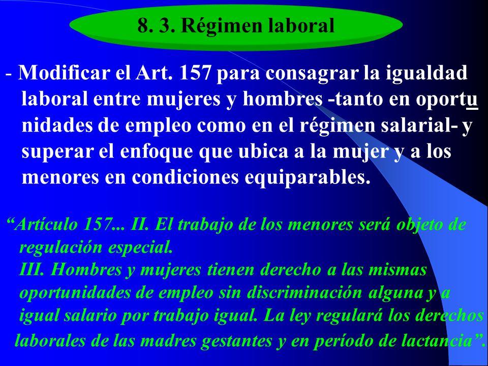 Modificar el Art. 157 para consagrar la igualdad