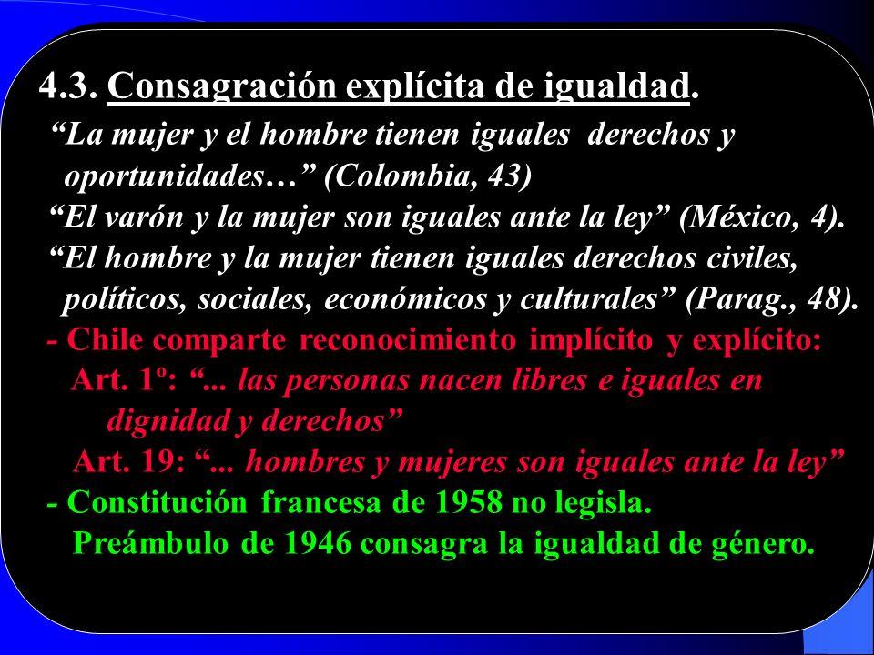 4.3. Consagración explícita de igualdad.