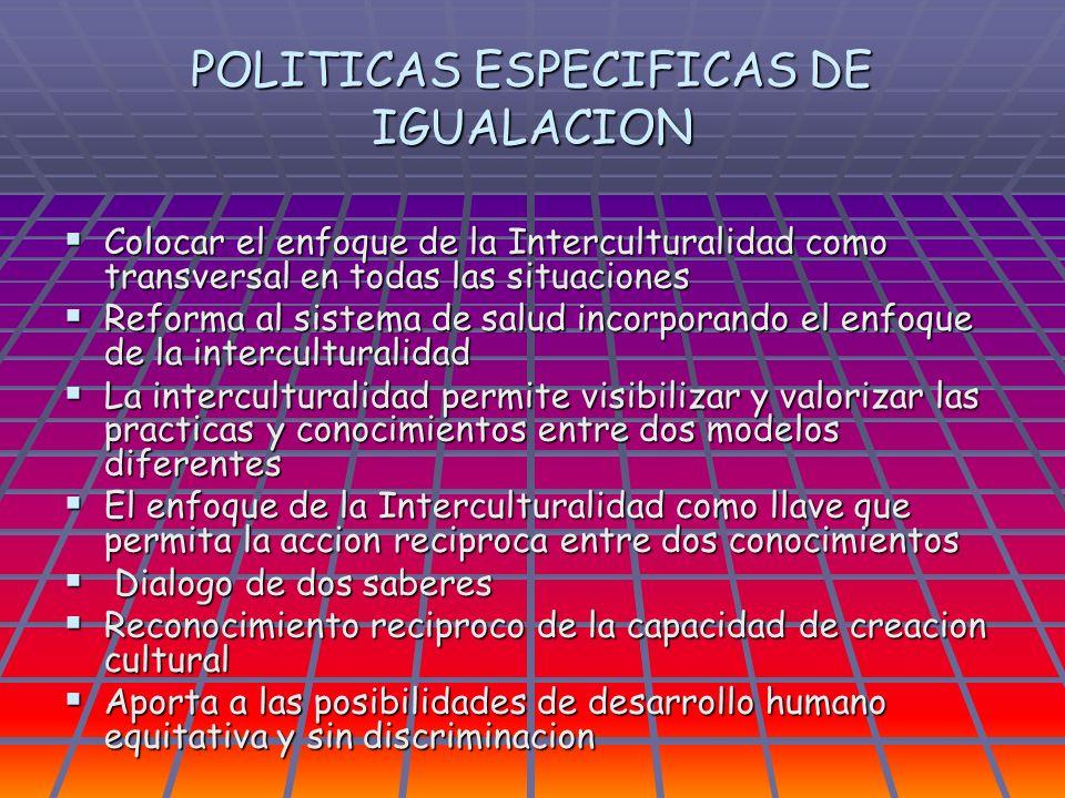 POLITICAS ESPECIFICAS DE IGUALACION