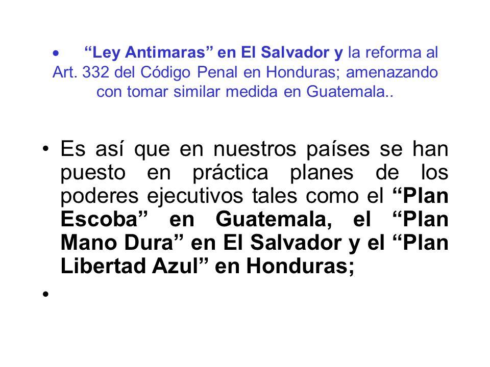 · Ley Antimaras en El Salvador y la reforma al Art