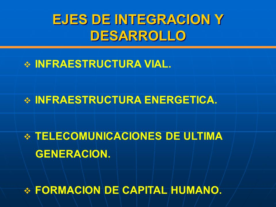 EJES DE INTEGRACION Y DESARROLLO