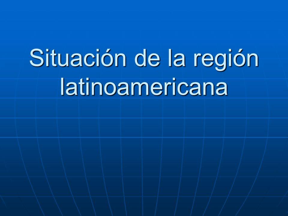 Situación de la región latinoamericana