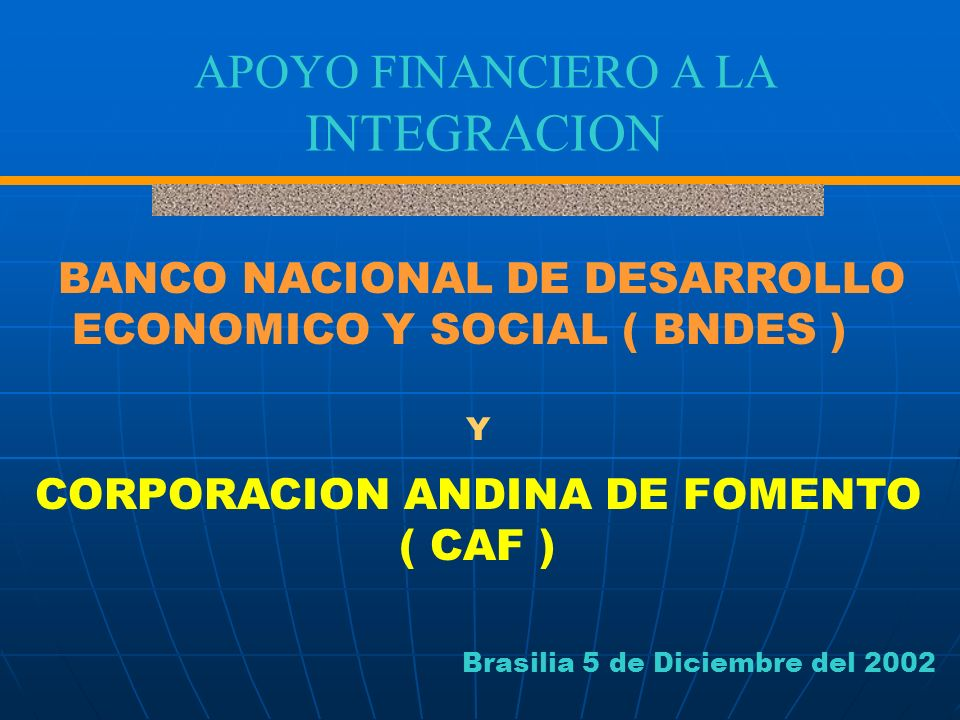 APOYO FINANCIERO A LA INTEGRACION