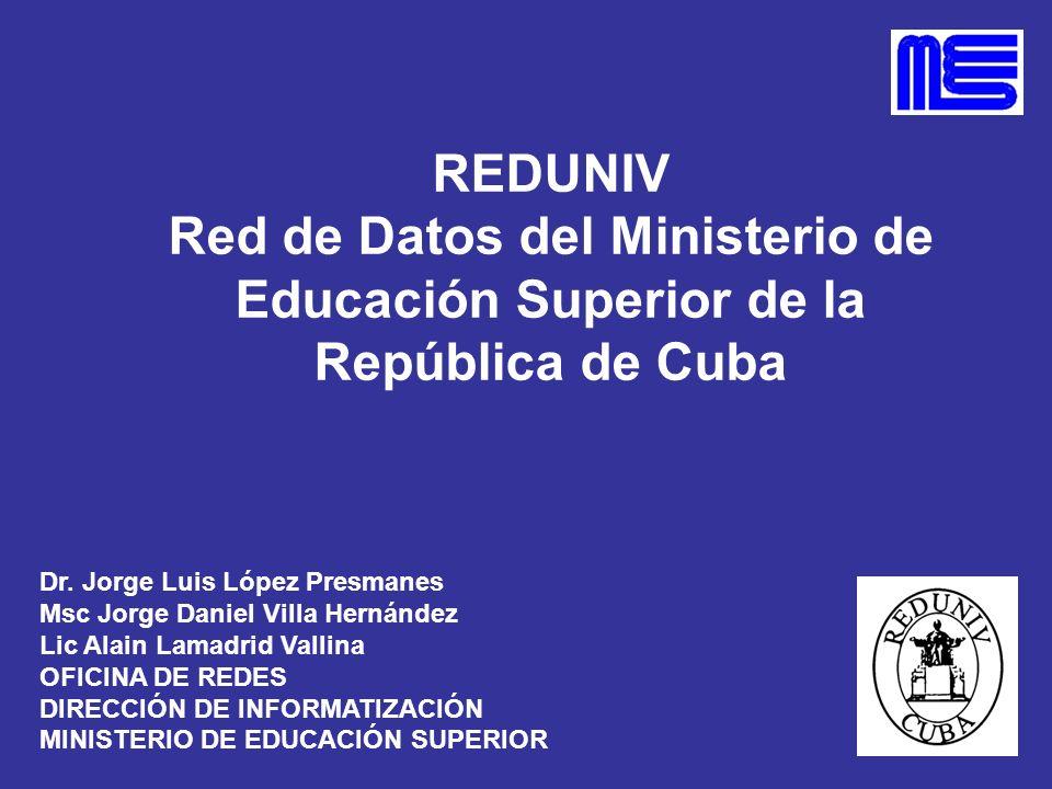 REDUNIV Red de Datos del Ministerio de Educación Superior de la República de Cuba