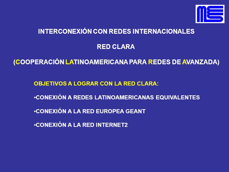 INTERCONEXIÓN CON REDES INTERNACIONALES RED CLARA