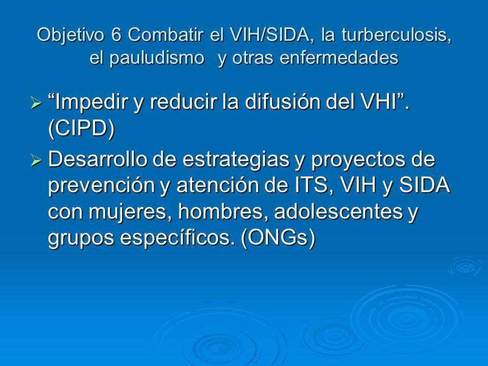 Impedir y reducir la difusión del VHI . (CIPD)