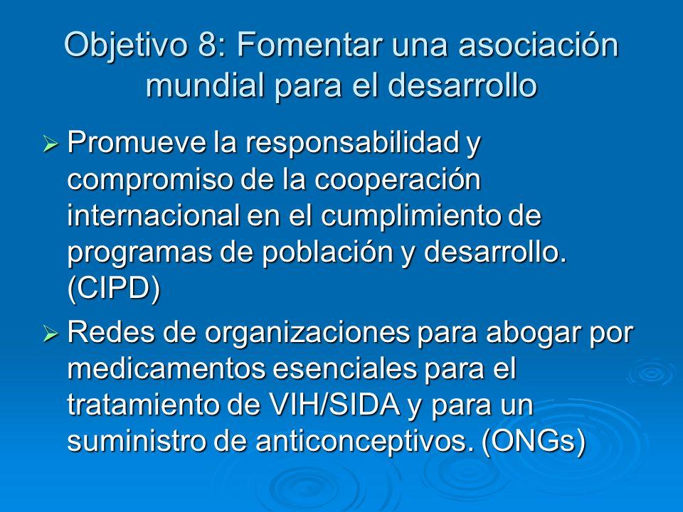 Objetivo 8: Fomentar una asociación mundial para el desarrollo