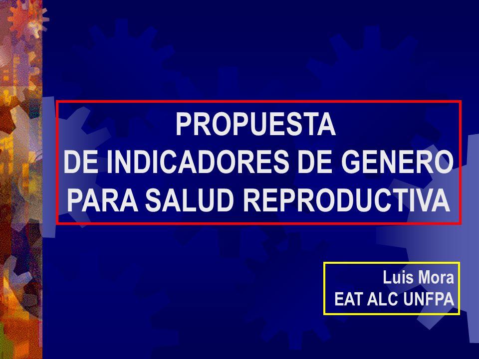 DE INDICADORES DE GENERO PARA SALUD REPRODUCTIVA
