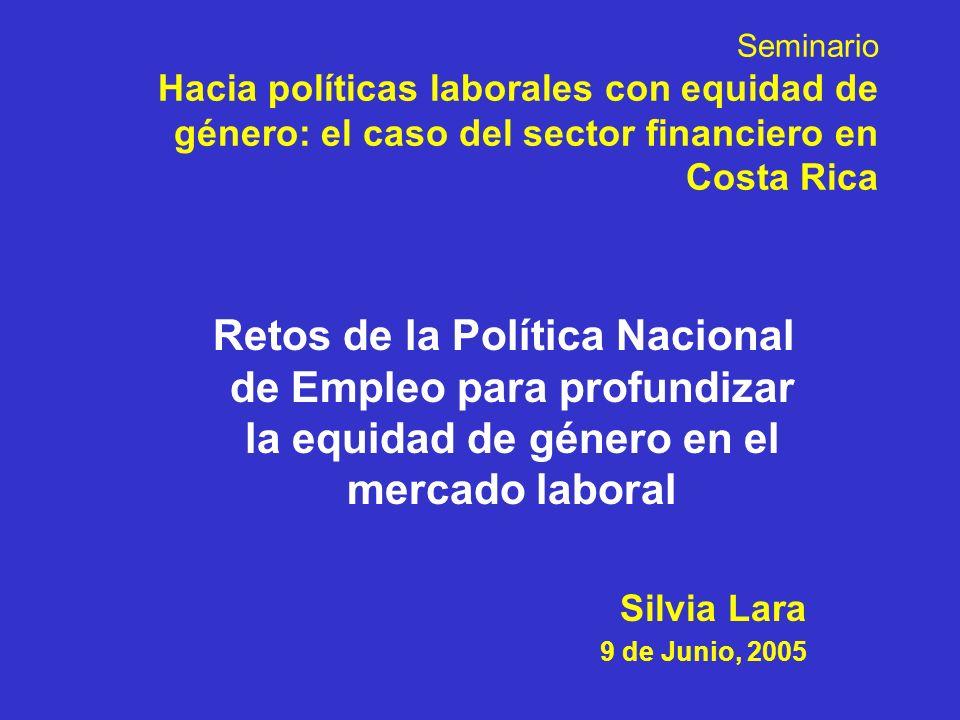 Seminario Hacia políticas laborales con equidad de género: el caso del sector financiero en Costa Rica