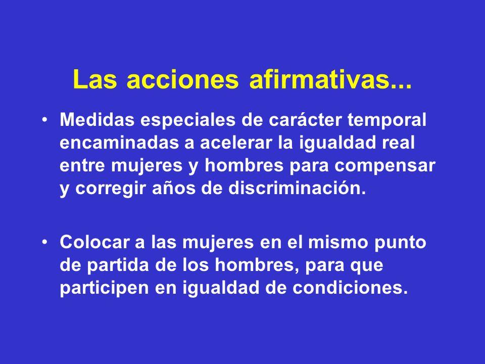 Las acciones afirmativas...