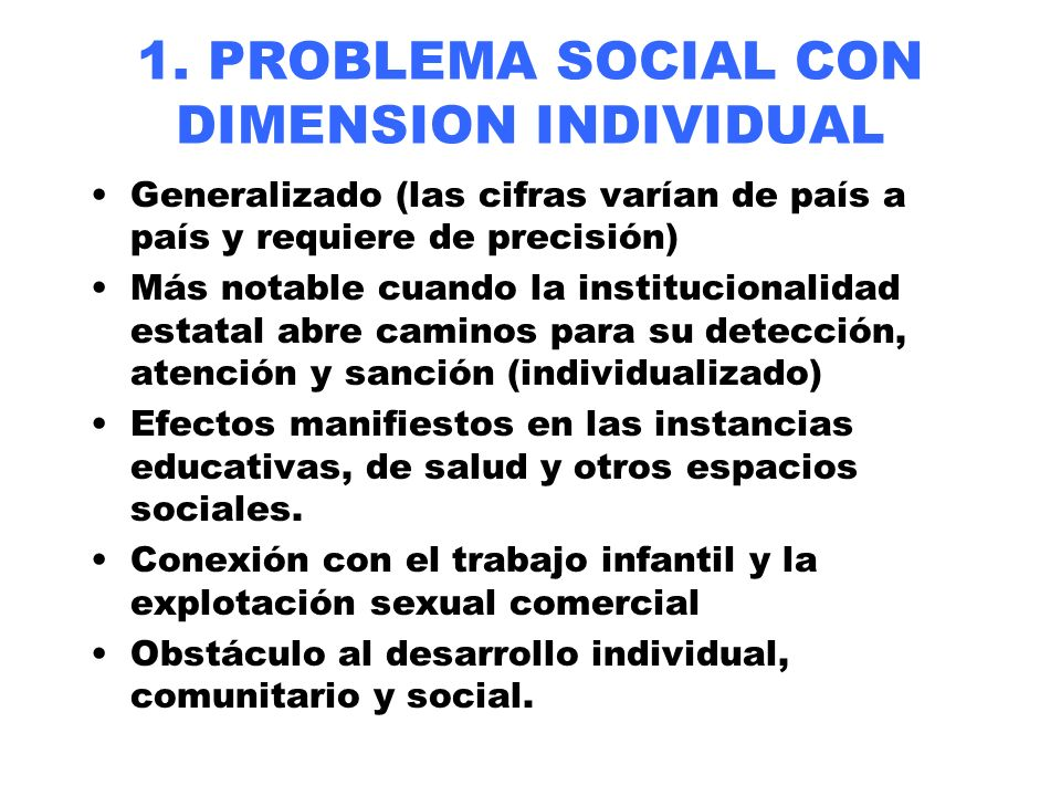 1. PROBLEMA SOCIAL CON DIMENSION INDIVIDUAL