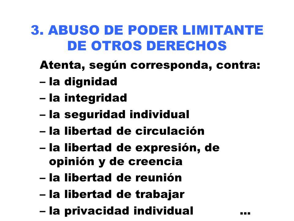 3. ABUSO DE PODER LIMITANTE DE OTROS DERECHOS