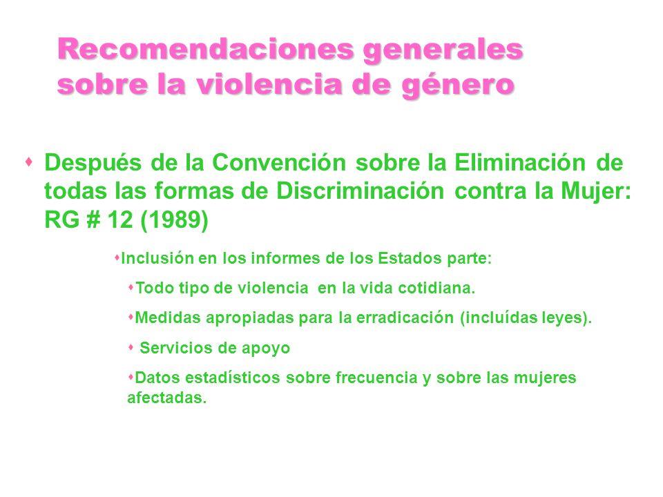 Recomendaciones generales sobre la violencia de género