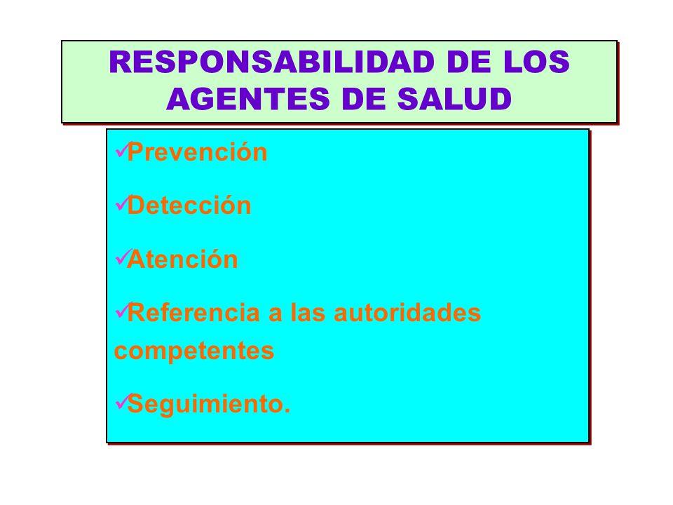 RESPONSABILIDAD DE LOS AGENTES DE SALUD