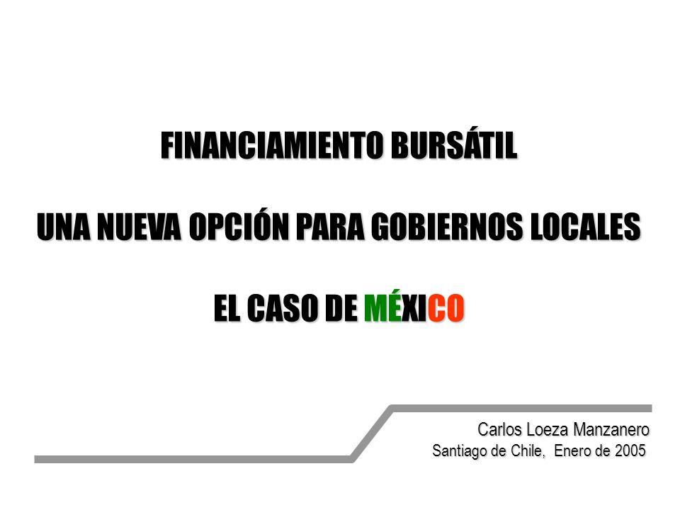 FINANCIAMIENTO BURSÁTIL UNA NUEVA OPCIÓN PARA GOBIERNOS LOCALES