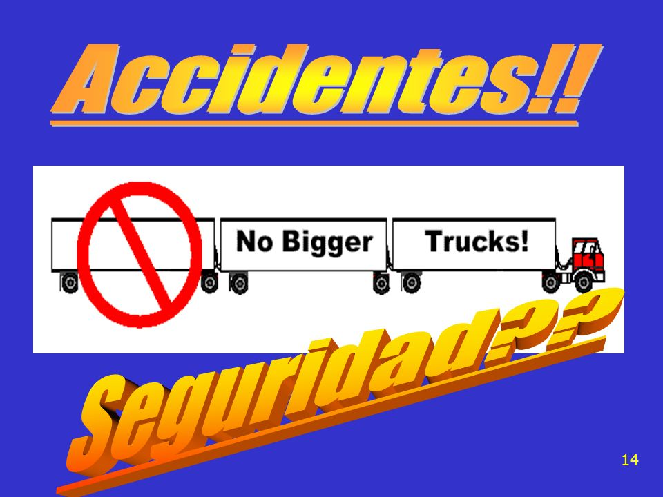 Accidentes!! Seguridad 14
