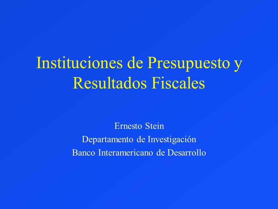 Instituciones de Presupuesto y Resultados Fiscales