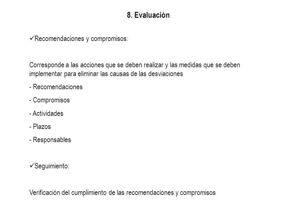 8. Evaluación Recomendaciones y compromisos: