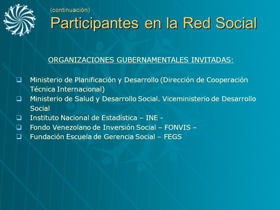 ORGANIZACIONES GUBERNAMENTALES INVITADAS: