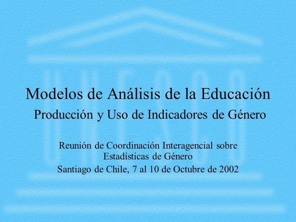 Modelos de Análisis de la Educación Producción y Uso de Indicadores de Género